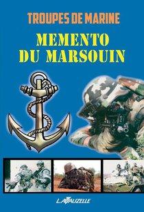 Troupes De Marine ; Mémento Du Marsouin