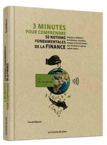 3 Minutes Pour Comprendre ; 50 Notions Fondamentales De La Finance