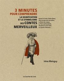 3 Minutes Pour Comprendre ; La Signification Et Le Symbolisme Des Contes Merveilleux