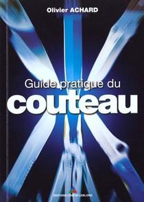Guide Pratique Du Couteau