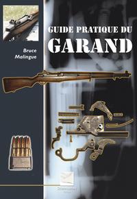 Livre Guide Pratique Du Garand
