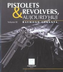 Pistolets & Revolvers Aujoud'hui .v3