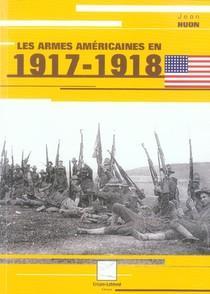 Les Armes Americaines En 1917-1918