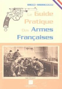 Le Guide Pratique Des Armes Francaises