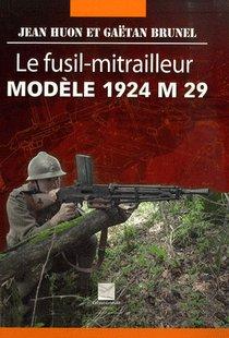 Le Fusil Mitrailleur 1924 M 29