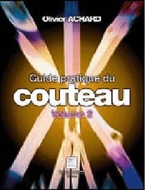 Guide Pratique Du Couteau T2