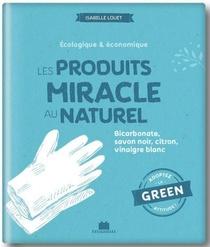 Produits Miracle Au Naturel