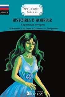 Histoires Faciles A Lire ; Histoires D'horreur ; Russe