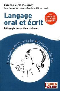 Langage Oral Et Ecrit ; Pedagogie Des Notions De Base