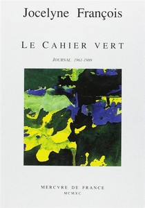 Le Cahier Vert - Journal (1961-1989)