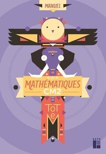 Totem - Mathematiques Cm2 - Manuel + Cahier D'exercices