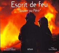 """Esprit De Feu """"sauver Ou Perir"""""""