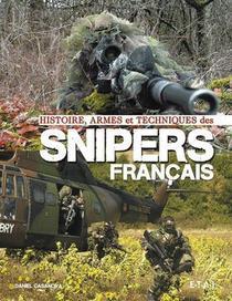 Histoire, Armes Et Techniques Des Snipers Francais