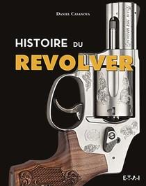 Histoire Du Revolver