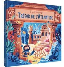 A La Poursuite Du Tresor De L'atlantide