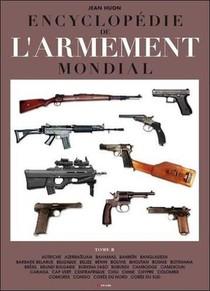 L'encyclopedie De L'armement Mondial T.2