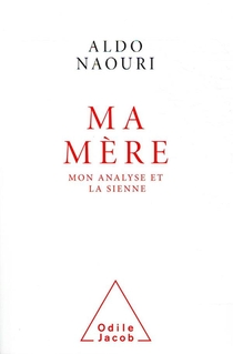 Ma Mere - Mon Analyse Et La Sienne
