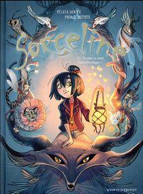Sorceline T.1 ; Un Jour, Je Serai Fantasticologue !