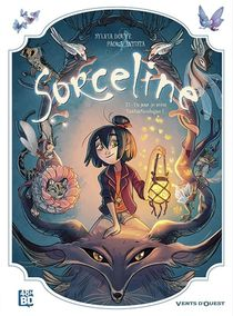 Sorceline T.1 : Un Jour, Je Serai Fantasticologue !