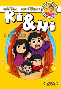 Ki & Hi T.6 ; Le Peuple Oublie