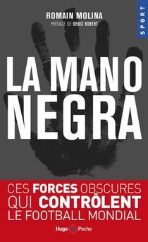 La Mano Negra Du Foot Francais
