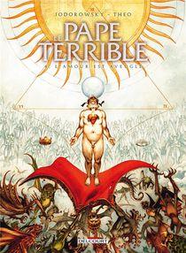 Le Pape Terrible T.4 ; L'amour Est Aveugle
