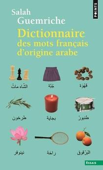 Dictionnaire Des Mots Francais D'origine Arabe