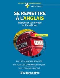 Se Remettre A L'anglais ; Retrouver Son Niveau Et L'ameliorer (8e Edition)