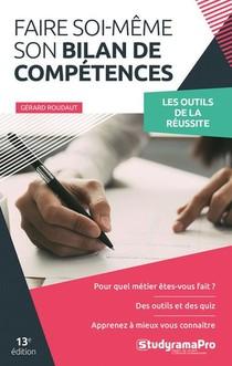 Faire Soi-meme Son Bilan De Competences (13e Edition)