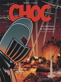 Choc ; Les Fantomes De Knightgrave T.3