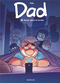 Dad T.5 ; Amour, Gloire Et Corvees