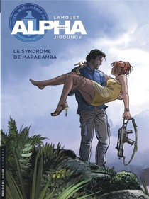 Alpha T.13 ; Le Syndrome De Maracamba