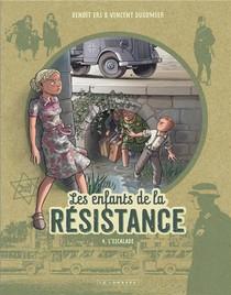 Les Enfants De La Resistance T.4 ; L'escalade