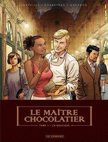Le Maitre Chocolatier T.1 ; La Boutique