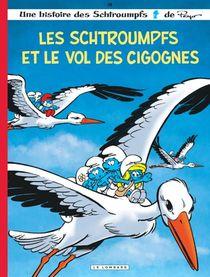 Les Schtroumpfs T.38 ; Les Schtroumpfs Et Le Vol Des Cigognes