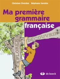 Ma Premiere Grammaire Francaise