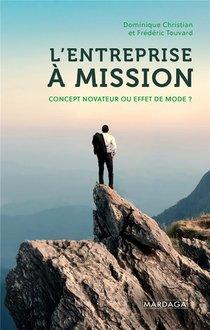 L'entreprise A Mission : Concept Novateur Ou Effet De Mode ?