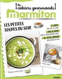 Marmiton Cahier Gourmand Soupes