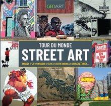 Tour Du Monde Du Street Art