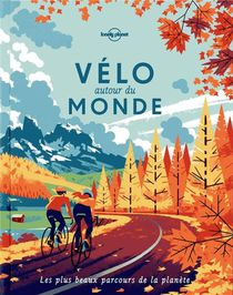 Velo Autour Du Monde (2e Edition)