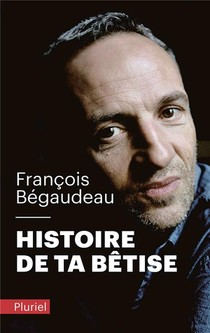 Histoire De Ta Betise