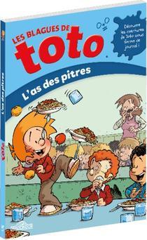 Les Blagues De Toto ; L'as Des Pitres