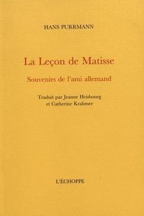 La Lecon De Matisse - Souvenirs De L Ami Allemand