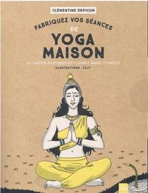 Fabriquer Ses Seances De Yoga Maison