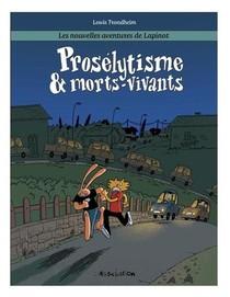 Les Nouvelles Aventures De Lapinot T.3 ; Proselytisme & Morts-vivants