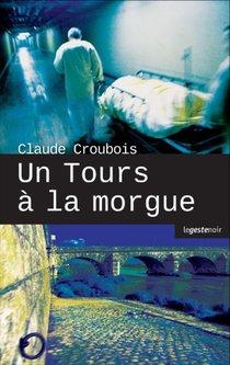 Tours A La Morgue