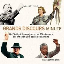 Grands Discours Minute : De L'antiquite A Nos Jours, Ces 200 Discours Qui Ont Change Le Cours De L'histoire