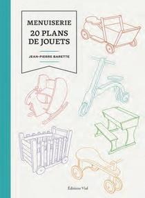Menuiserie : 20 Plans De Jouets