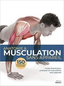 Anatomie & Musculation Sans Appareil