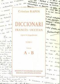 Diccionari Francés/occitan T.1 ; A-b